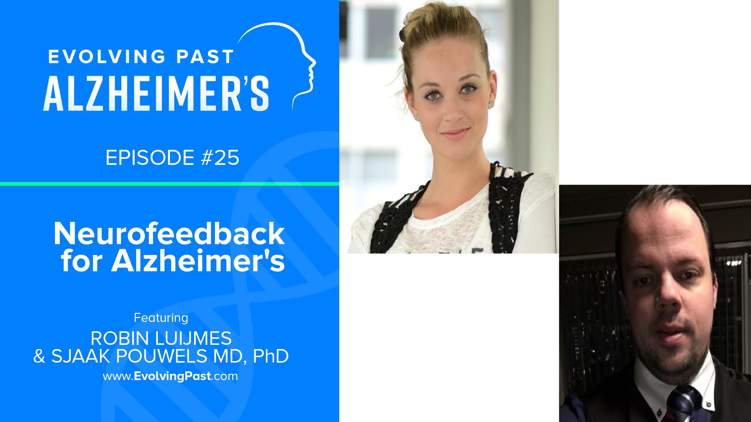 Evolving Past Alzheimer's - Episode 25